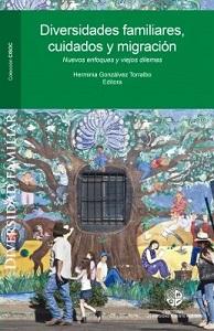 Lanzamiento libro Diversidades familiares, cuidados y migración. Nuevos enfoques y viejos dilemas