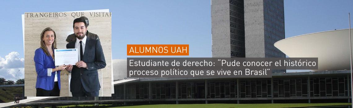 Pude conocer el histórico proceso político que se vive en Brasil