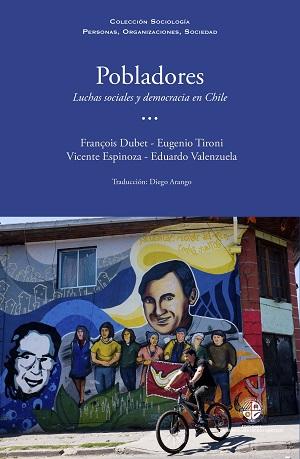 Seminario «La intervención sociológica con pobladores, 30 años después» y lanzamiento del libro «Pobladores: luchas sociales y democracia en Chile»