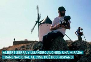 """Clase abierta """"Albert Serra y Lisandro Alonso: una mirada transnacional al cine poético hispano"""""""