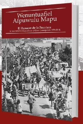 Lanzamiento de la segunda edición del libro Wenuntuafiel afpuwulu mapu mew