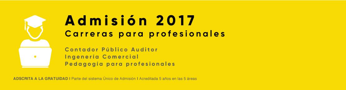 Admisión 2017 carreras para profesionales