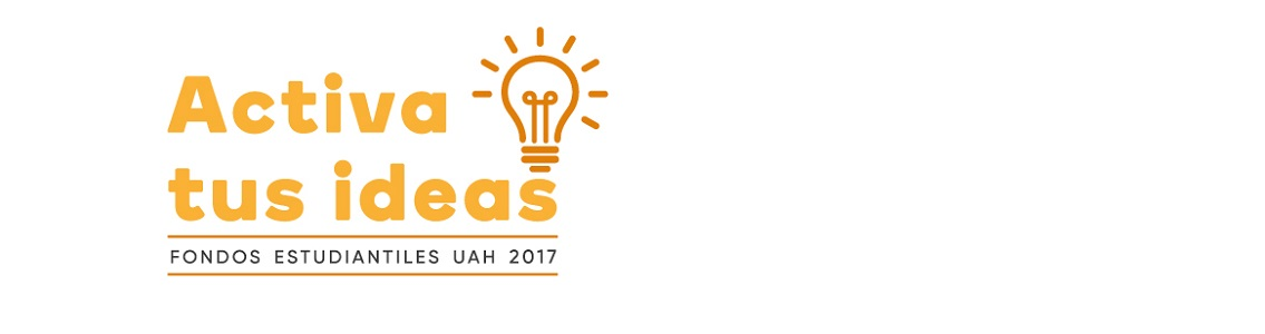 """Se inician postulaciones a los Fondos Estudiantiles UAH 2017 """"ACTIVA TUS IDEAS"""""""