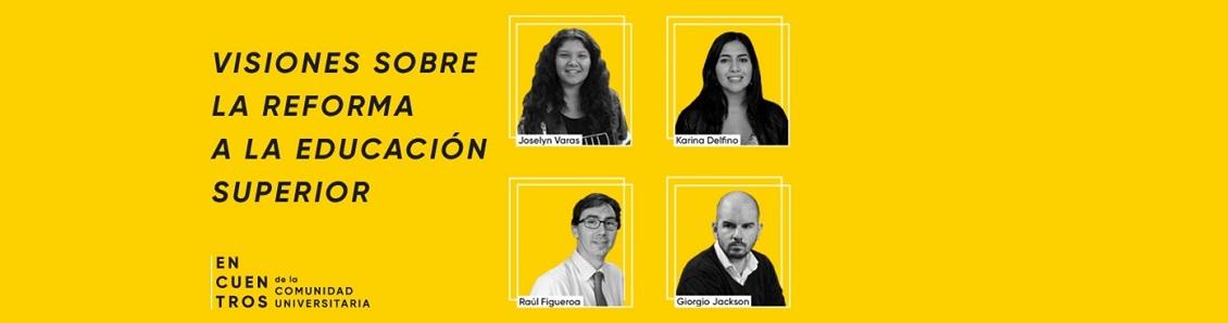 """Encuentrosde la Comunidad Universitaria: """"Visiones sobre la Reforma a la Educación Superior"""""""