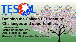 Seminario TESOL Chile. Defining the chilean efl indentity: challenges and opportunities