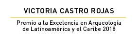 Victoria Castro Premio a la Excelencia en Arqueología