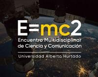 Encuentro Multidisciplinar de Ciencia y Comunicación