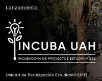 Comienzan postulaciones a «Incuba UAH, Incubadora de proyectos estudiantiles»