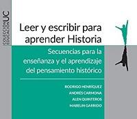 """Lanzamiento del libro """"Leer y escribir para aprender historia: Secuencias para la enseñanza y el aprendizaje del pensamiento histórico"""""""