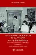 """Lanzamiento del libro""""Las asistentes sociales de la Vicaría de la Solidaridad. Una historia profesional (1973 – 1983)"""""""