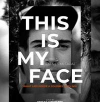 Exhibición del documental chileno «Esta es mi cara» y foro «El verdadero rostro del VIH»