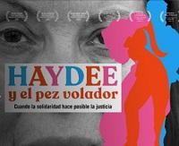 """Conversatorio sobre el Documental """"Haydee y el pez volador»  / Plataforma UAH TV"""
